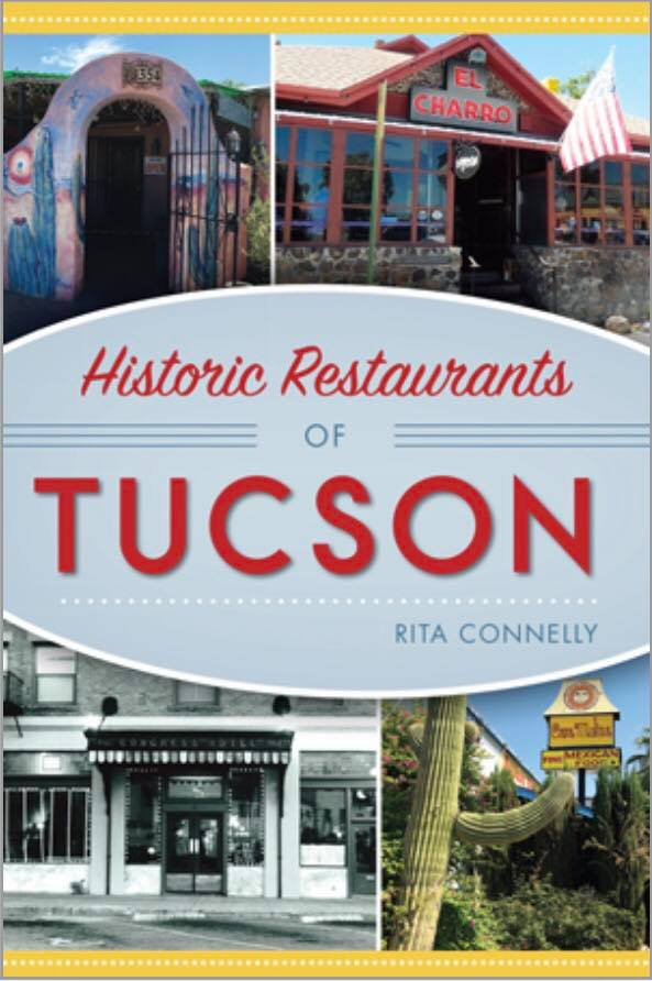 Historic Restaurants Of Tucsonhot Off The Press Wellfedfoodieblog